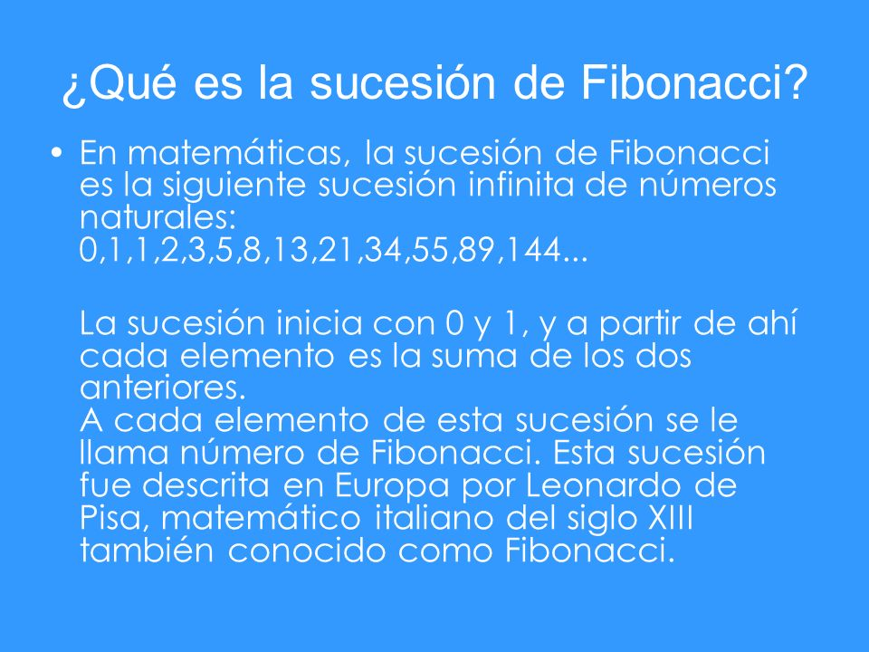 ¿Qué es la sucesión de Fibonacci