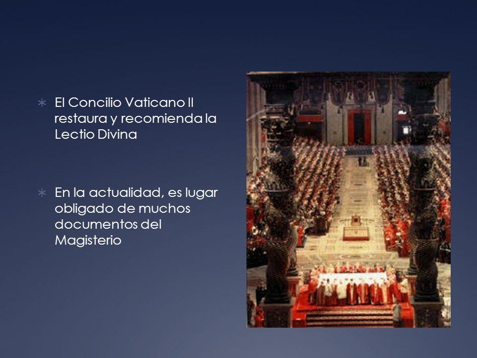 El Concilio Vaticano II restaura y recomienda la Lectio Divina