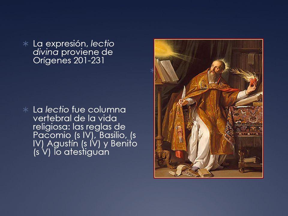La expresión, lectio divina proviene de Orígenes 201-231