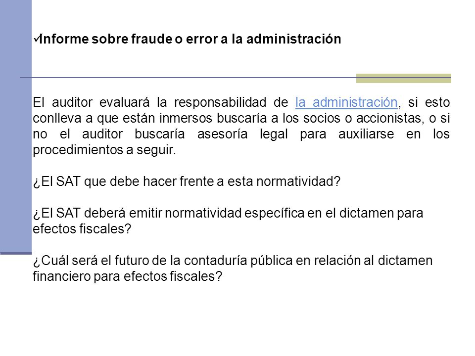 Informe sobre fraude o error a la administración