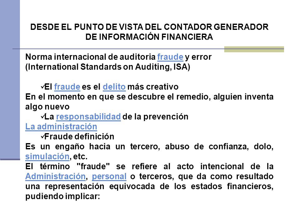 DESDE EL PUNTO DE VISTA DEL CONTADOR GENERADOR DE INFORMACIÓN FINANCIERA