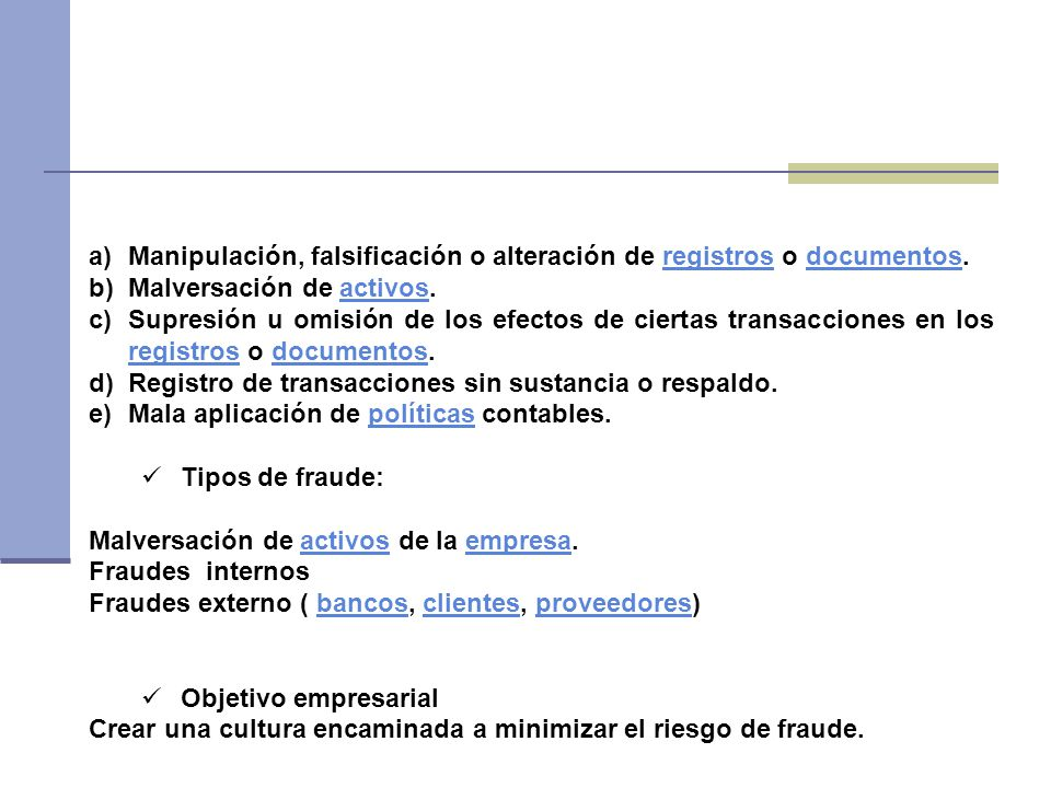 Manipulación, falsificación o alteración de registros o documentos.