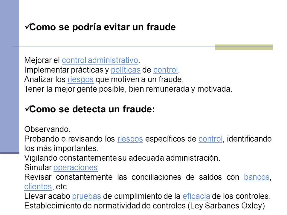 Como se podría evitar un fraude