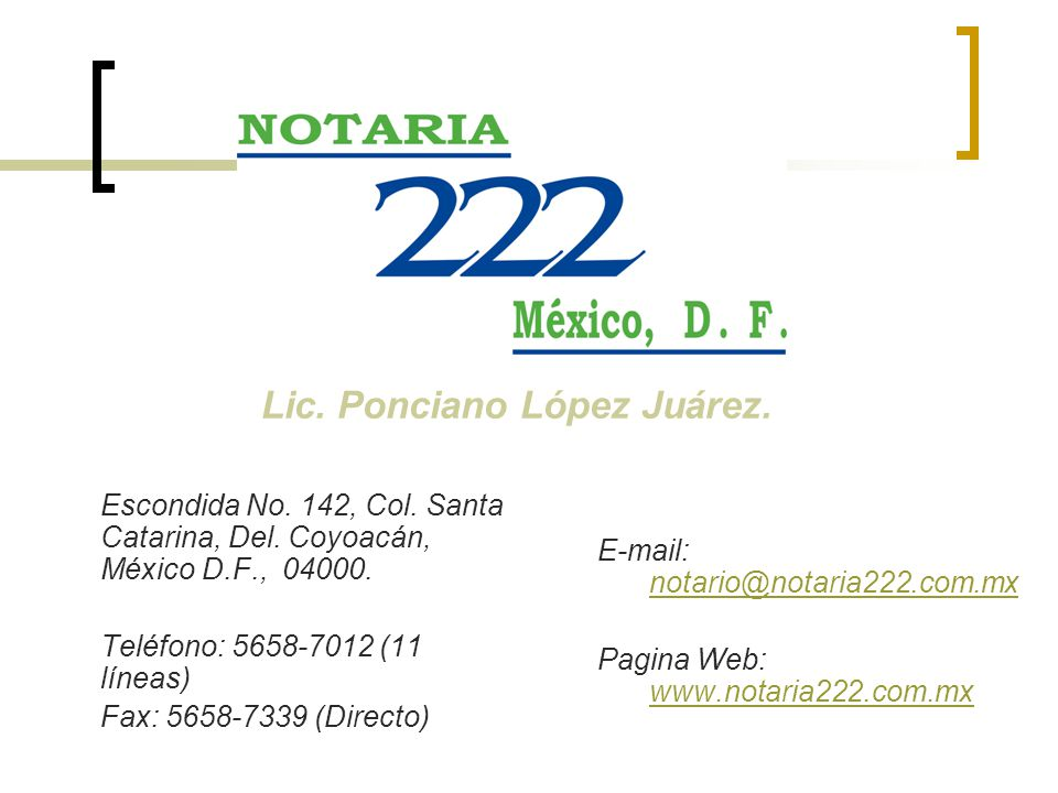 Lic. Ponciano López Juárez.