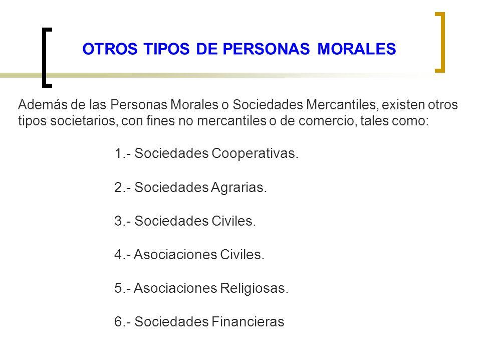 OTROS TIPOS DE PERSONAS MORALES