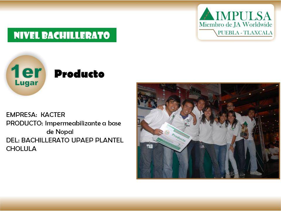 Producto Nivel bachillerato EMPRESA: KACTER