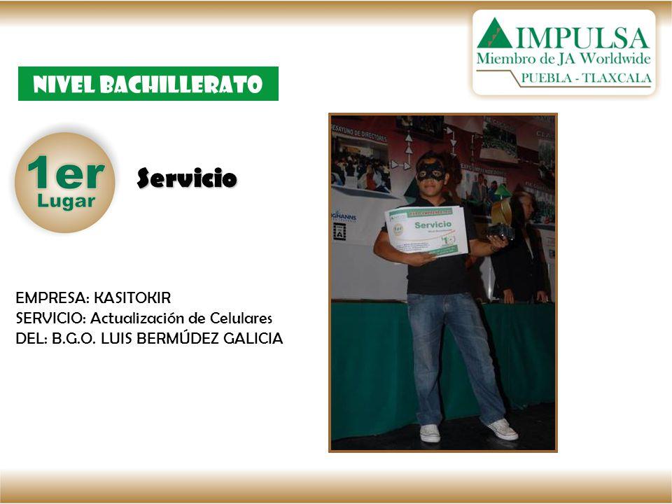 Servicio Nivel bachillerato EMPRESA: KASITOKIR