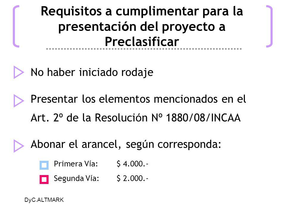 Requisitos a cumplimentar para la presentación del proyecto a Preclasificar