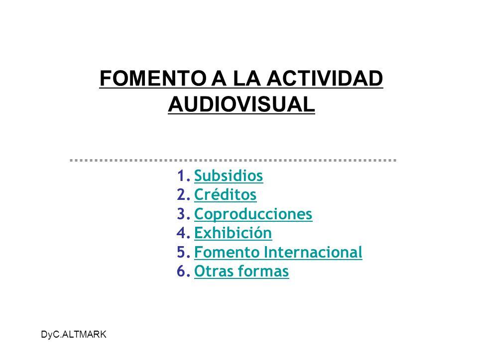FOMENTO A LA ACTIVIDAD AUDIOVISUAL