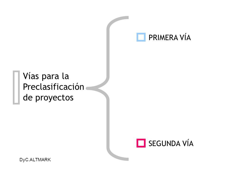 Vías para la Preclasificación de proyectos