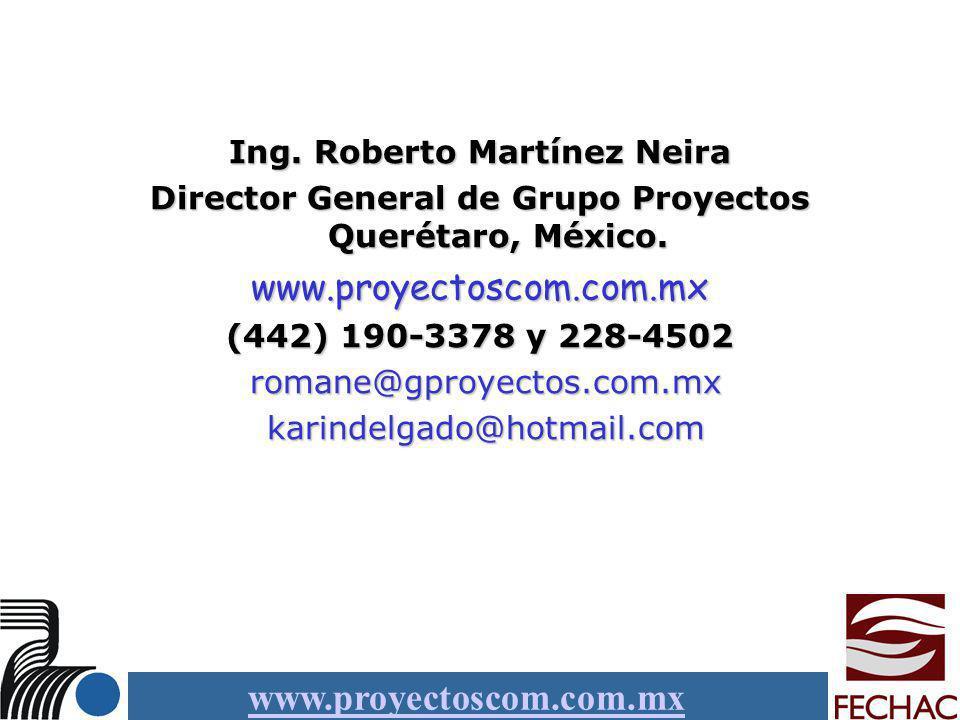 www.proyectoscom.com.mx Ing. Roberto Martínez Neira