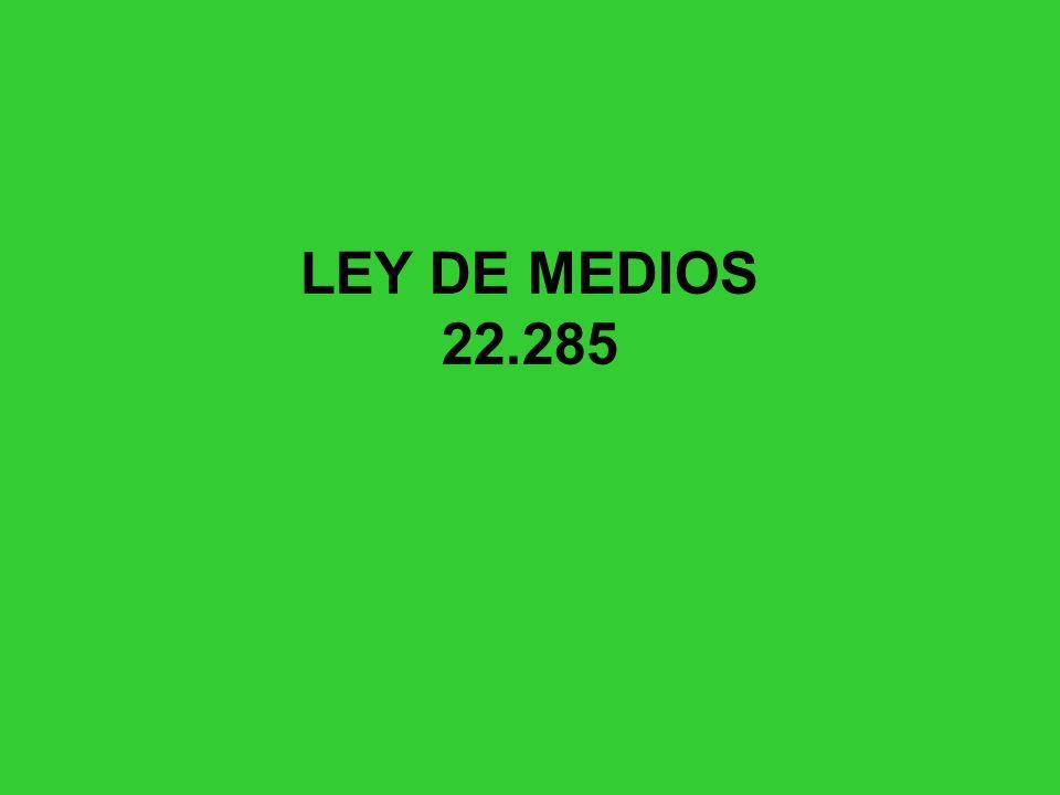 LEY DE MEDIOS 22.285