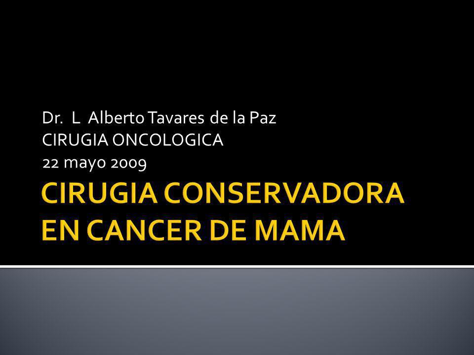 CIRUGIA CONSERVADORA EN CANCER DE MAMA