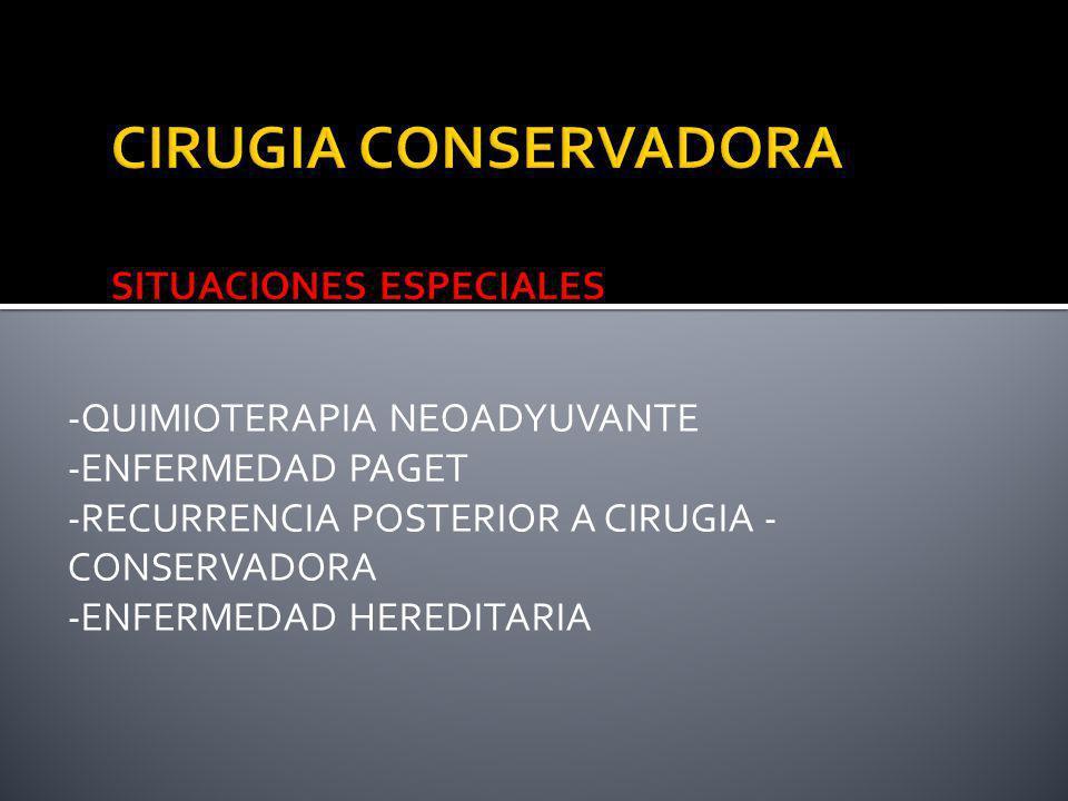 CIRUGIA CONSERVADORA SITUACIONES ESPECIALES