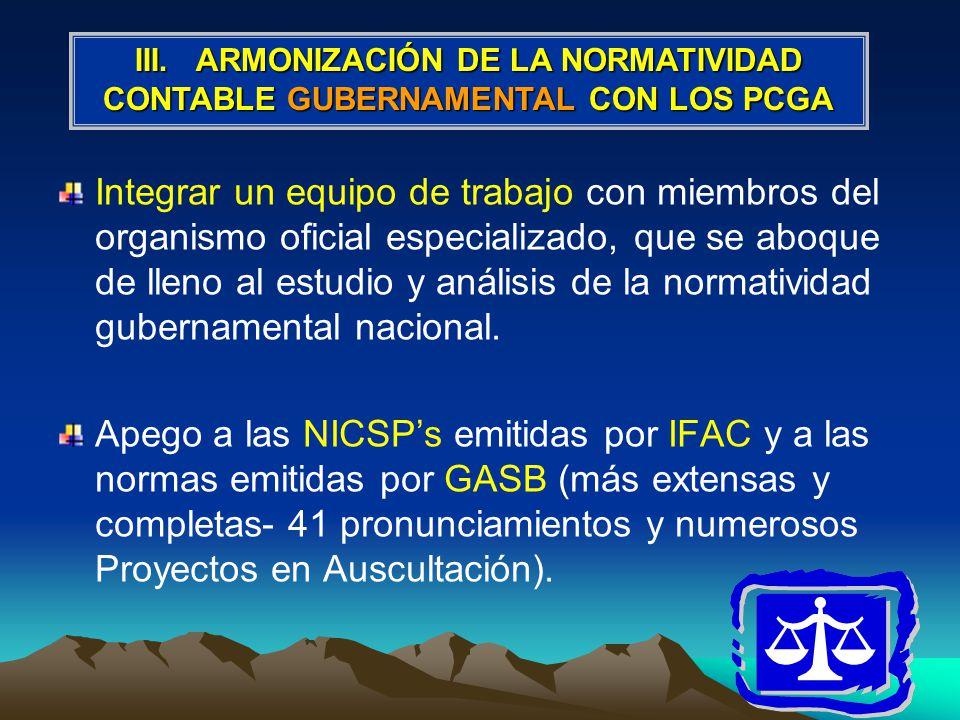 III. ARMONIZACIÓN DE LA NORMATIVIDAD CONTABLE GUBERNAMENTAL CON LOS PCGA