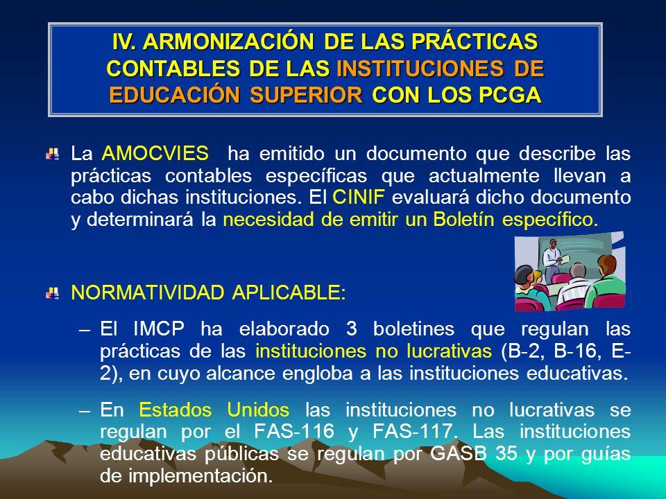 IV. ARMONIZACIÓN DE LAS PRÁCTICAS CONTABLES DE LAS INSTITUCIONES DE EDUCACIÓN SUPERIOR CON LOS PCGA