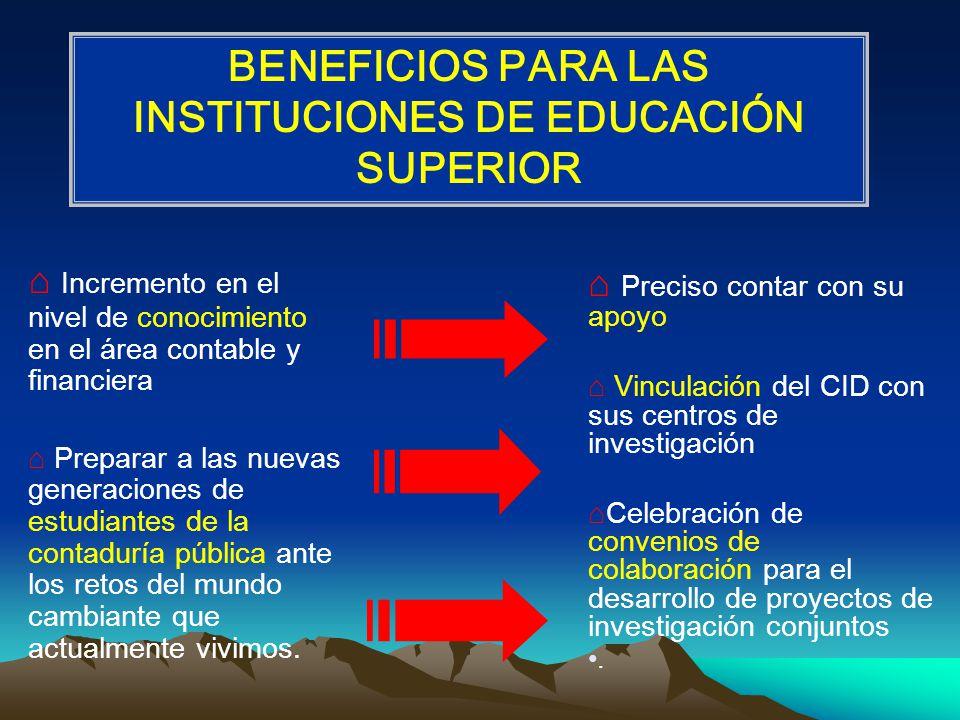 BENEFICIOS PARA LAS INSTITUCIONES DE EDUCACIÓN SUPERIOR