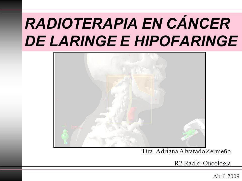RADIOTERAPIA EN CÁNCER DE LARINGE E HIPOFARINGE