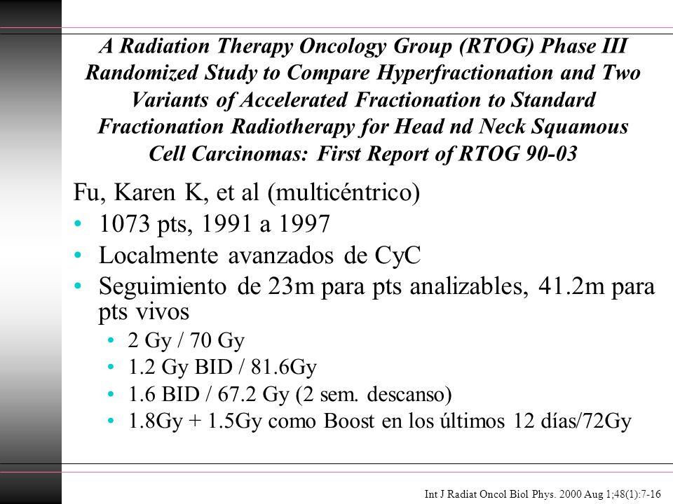 Fu, Karen K, et al (multicéntrico) 1073 pts, 1991 a 1997