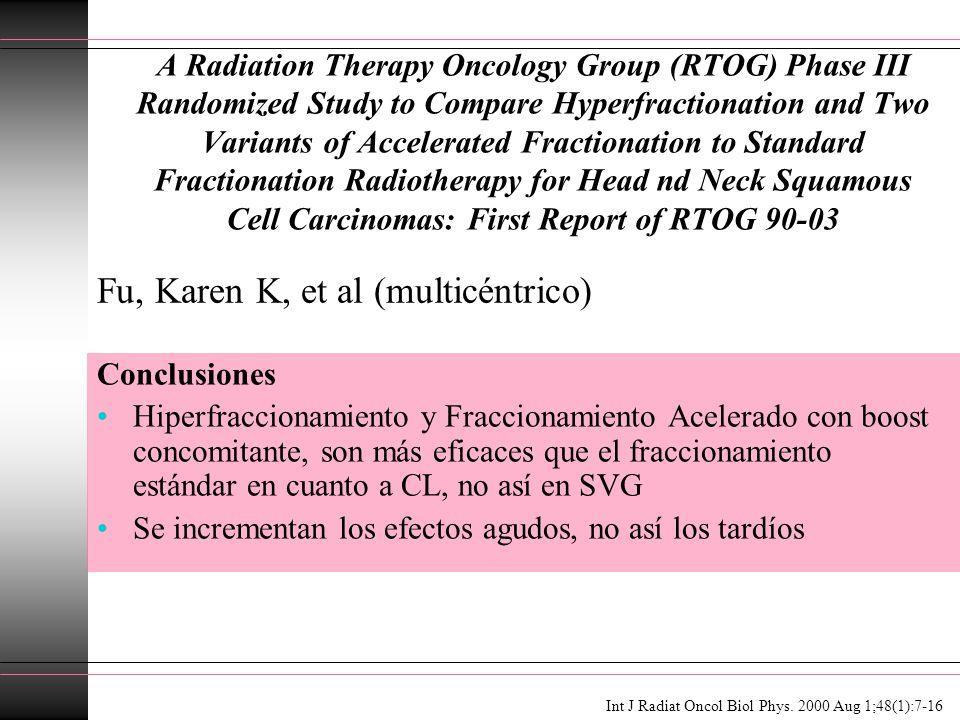 Fu, Karen K, et al (multicéntrico)