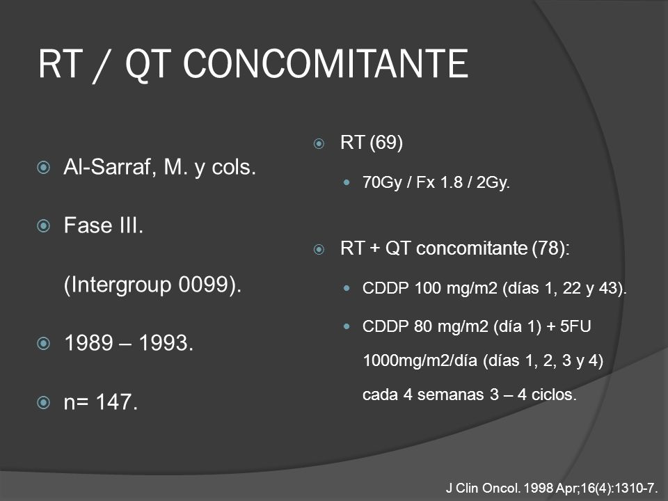 RT / QT CONCOMITANTE Al-Sarraf, M. y cols. Fase III.