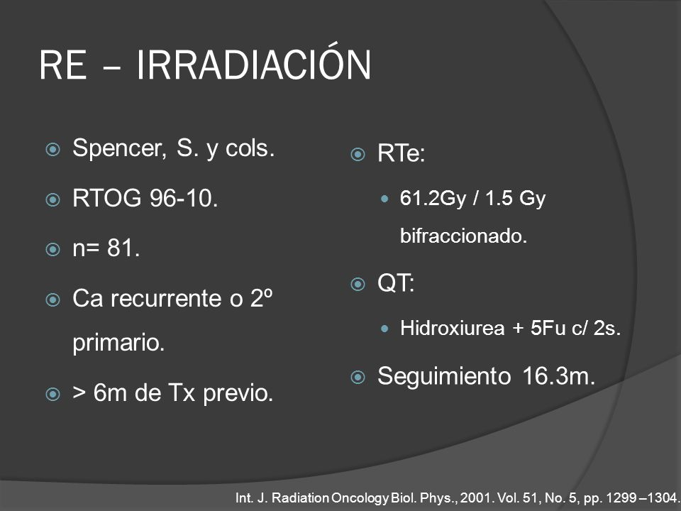 RE – IRRADIACIÓN Spencer, S. y cols. RTe: RTOG 96-10. n= 81. QT: