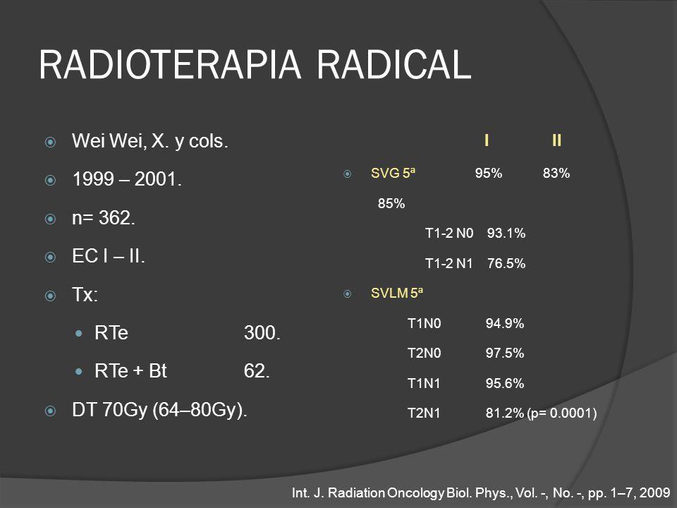 RADIOTERAPIA RADICAL Wei Wei, X. y cols. 1999 – 2001. n= 362.