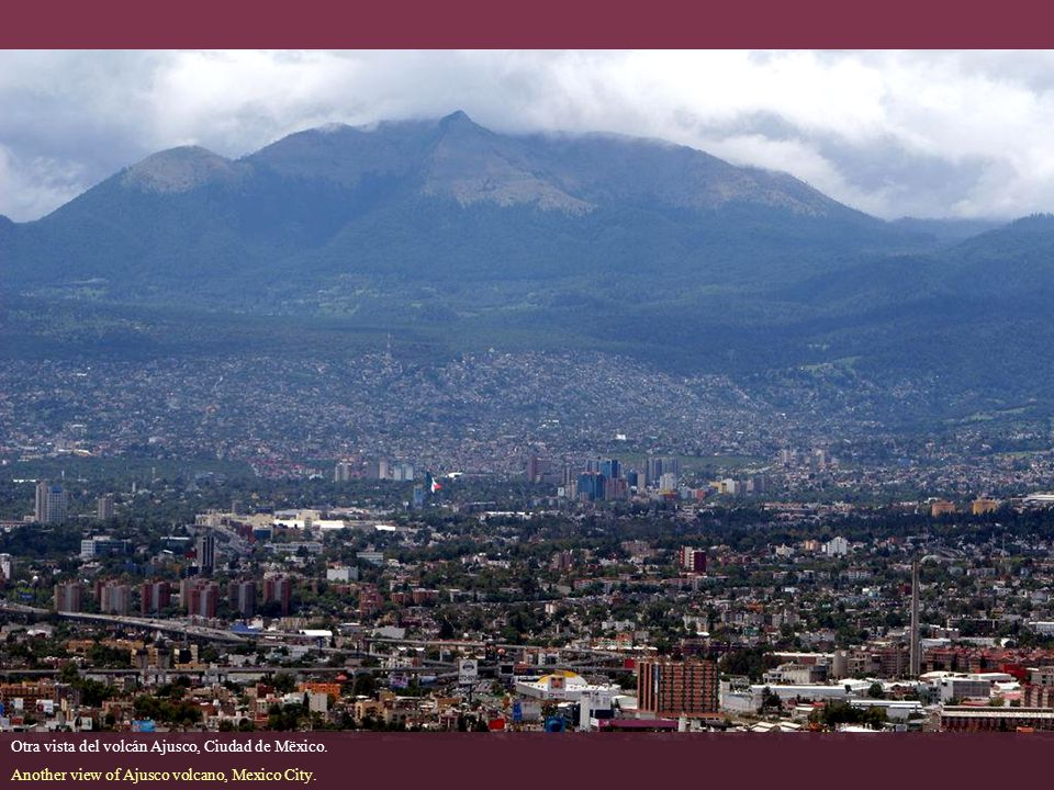 Otra vista del volcán Ajusco, Ciudad de Mëxico.