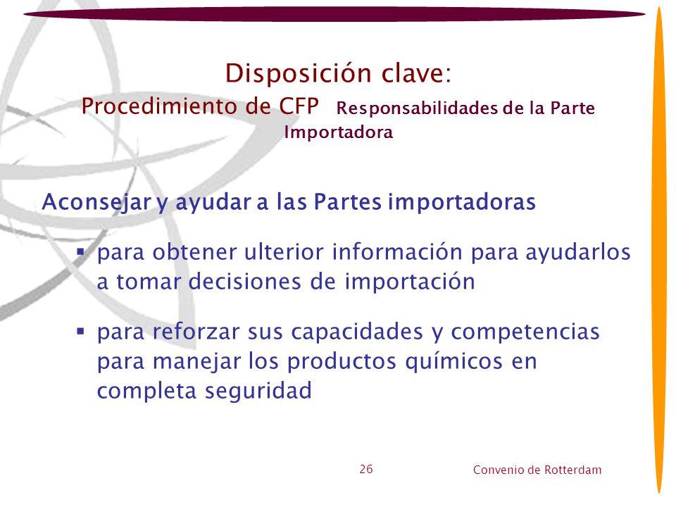 Disposición clave: Procedimiento de CFP Responsabilidades de la Parte Importadora