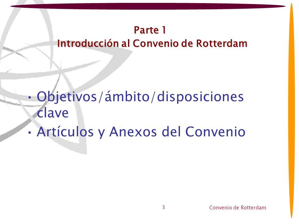 Parte 1 Introducción al Convenio de Rotterdam
