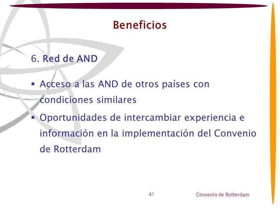 Beneficios6. Red de AND. Acceso a las AND de otros países con condiciones similares.