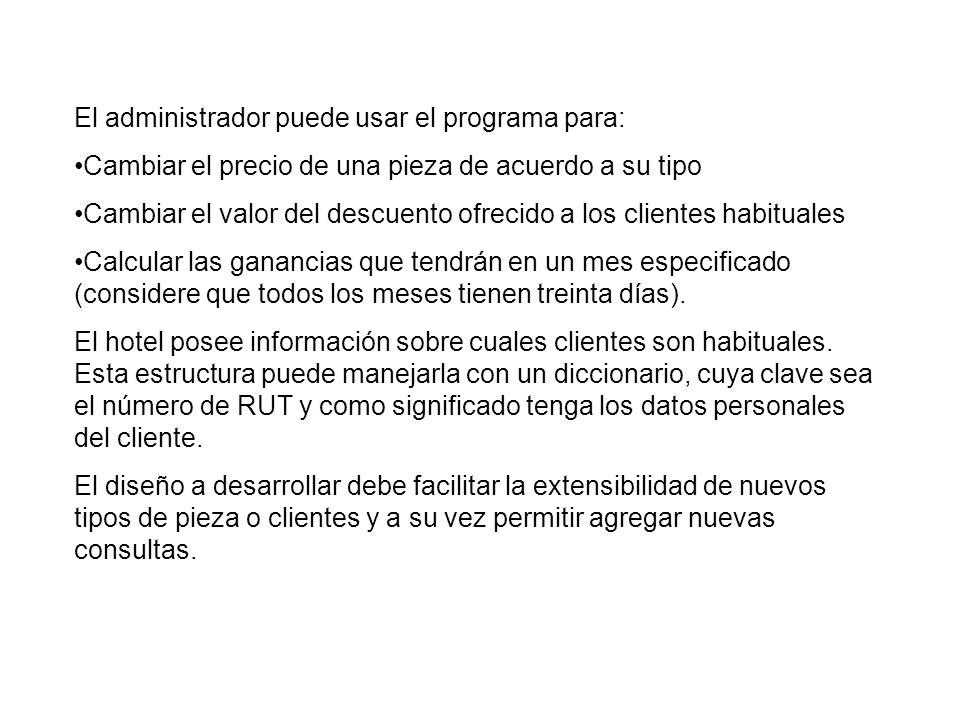 El administrador puede usar el programa para: