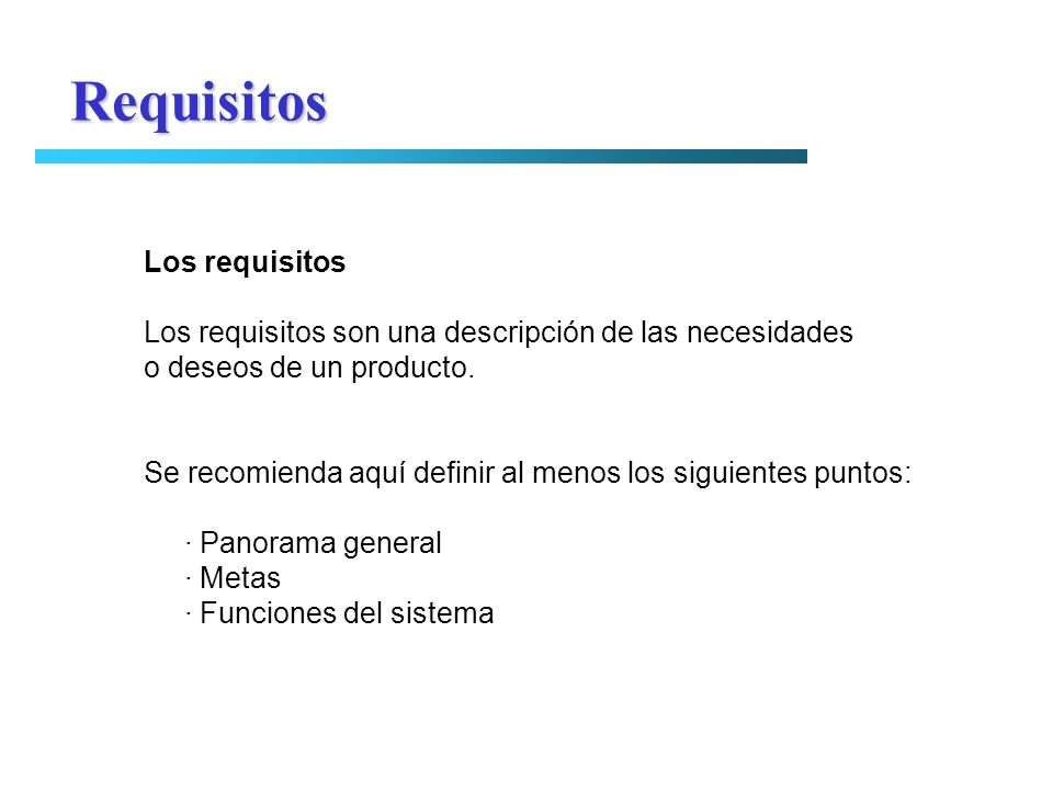 Requisitos Los requisitos