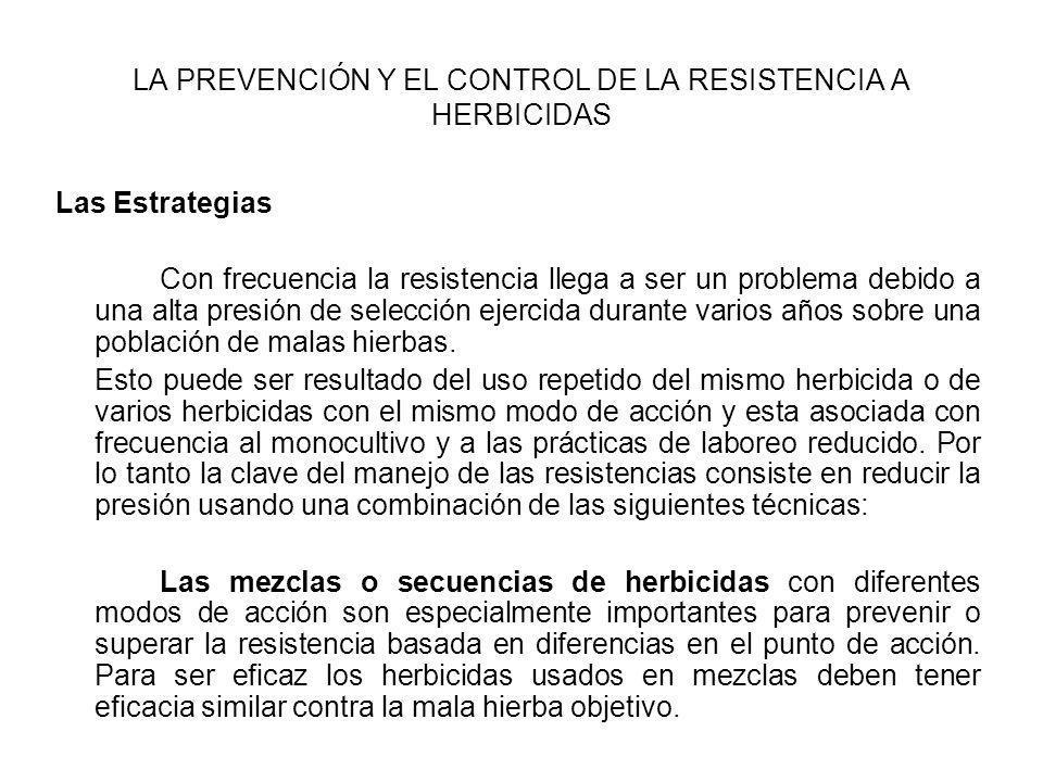 LA PREVENCIÓN Y EL CONTROL DE LA RESISTENCIA A HERBICIDAS