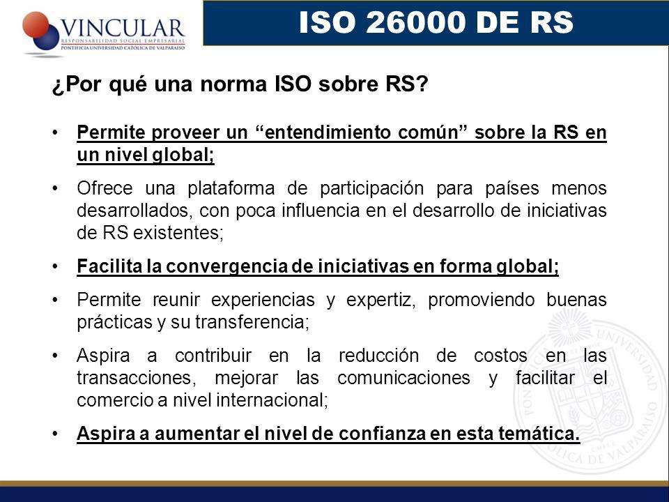 ISO 26000 DE RS ¿Por qué una norma ISO sobre RS