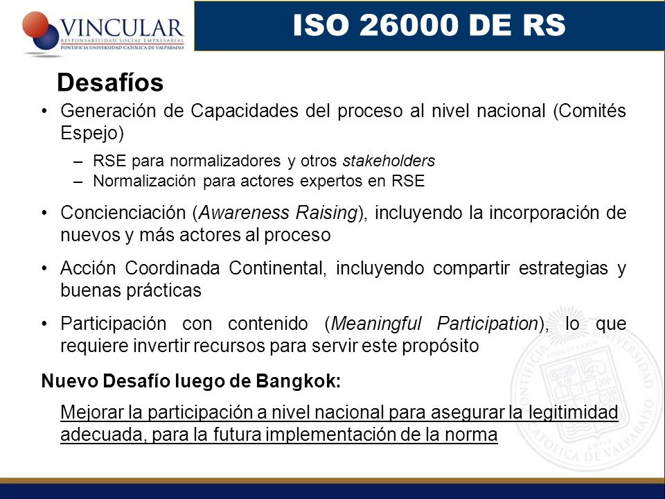 ISO 26000 DE RS Desafíos. Generación de Capacidades del proceso al nivel nacional (Comités Espejo)