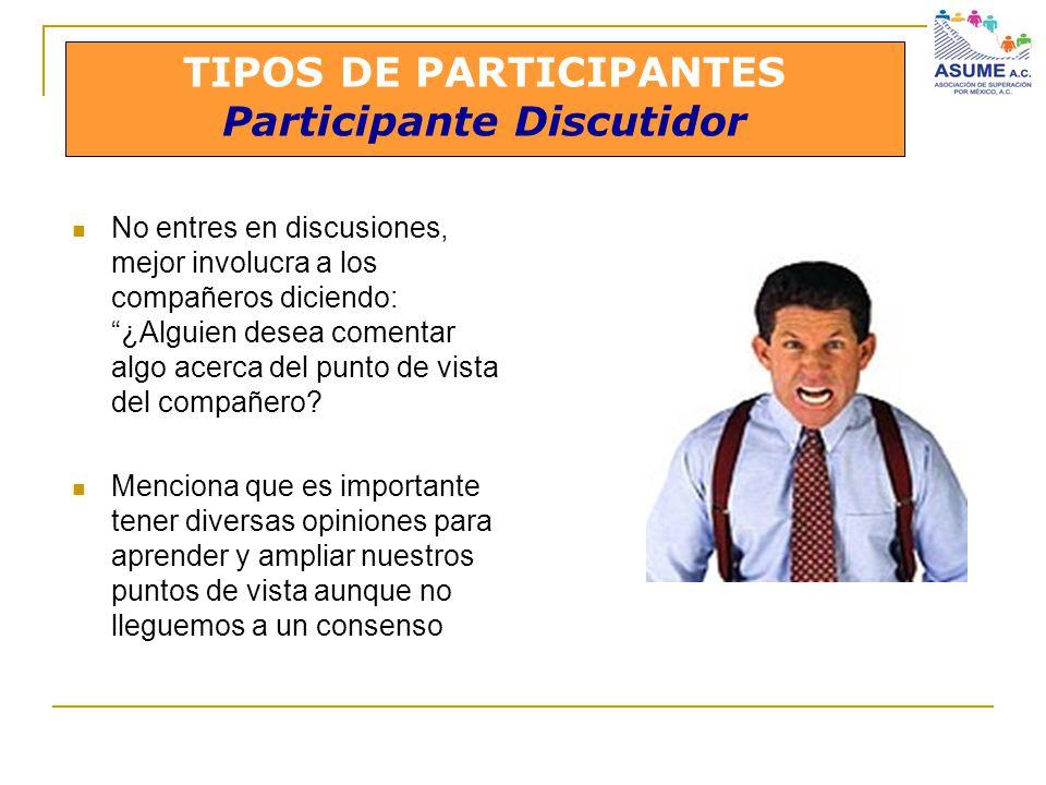 TIPOS DE PARTICIPANTES Participante Discutidor