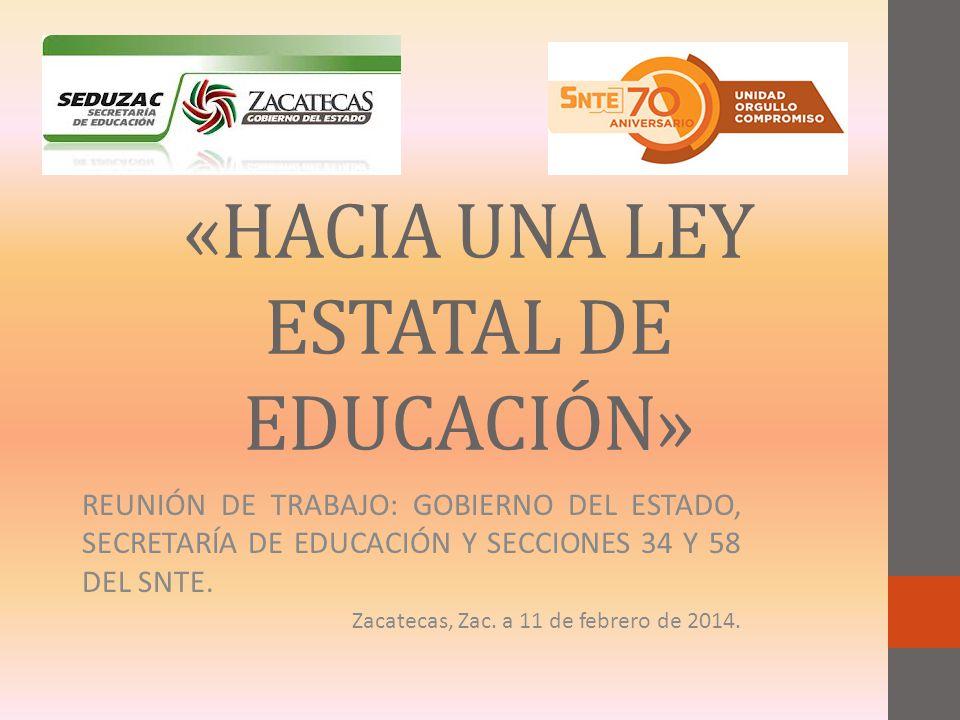 «HACIA UNA LEY ESTATAL DE EDUCACIÓN»