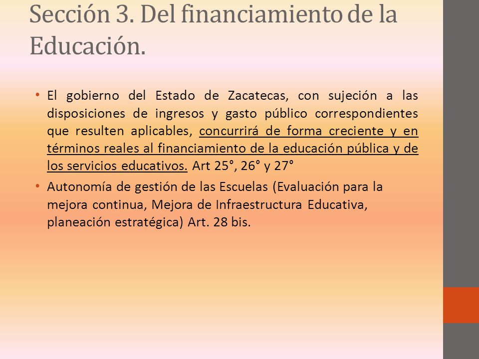 Sección 3. Del financiamiento de la Educación.