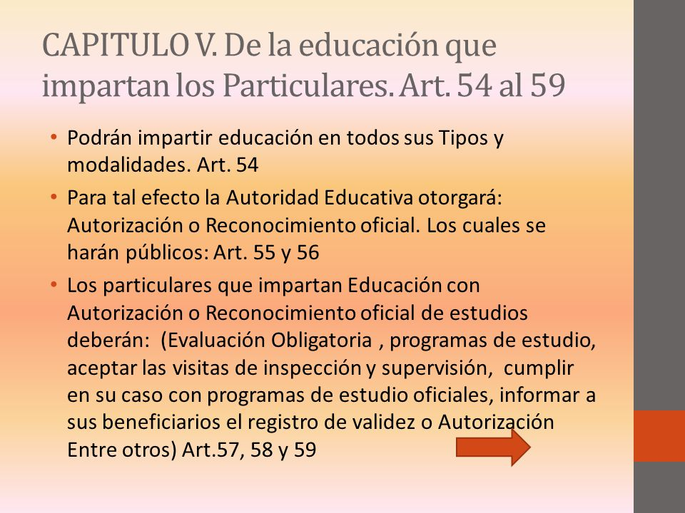 CAPITULO V. De la educación que impartan los Particulares. Art