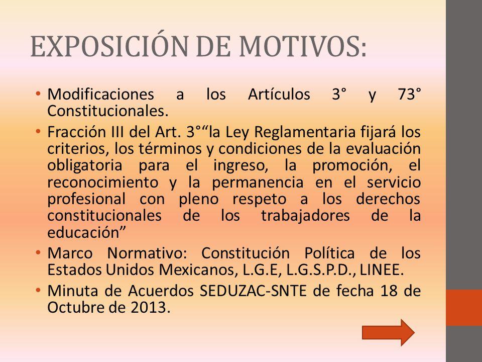 EXPOSICIÓN DE MOTIVOS: