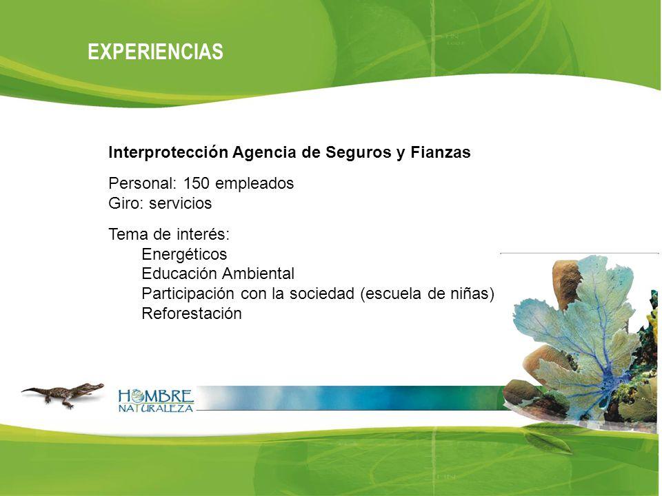EXPERIENCIAS Interprotección Agencia de Seguros y Fianzas