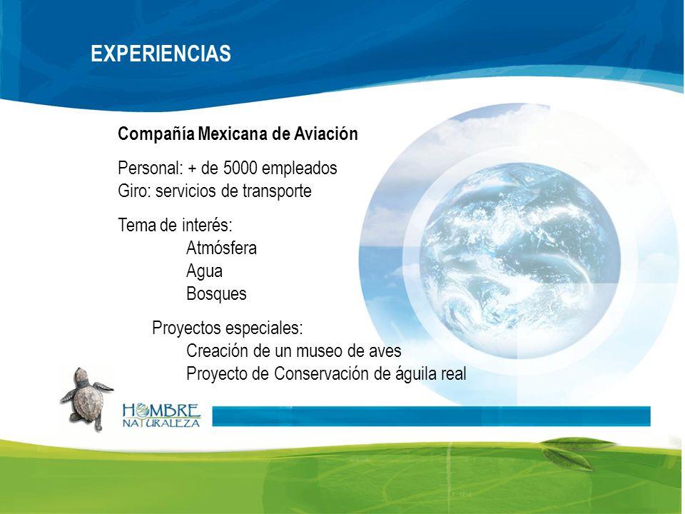 EXPERIENCIAS Compañía Mexicana de Aviación