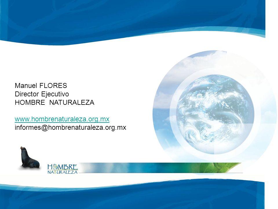 Manuel FLORES Director Ejecutivo. HOMBRE NATURALEZA.