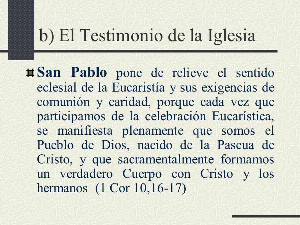 b) El Testimonio de la Iglesia