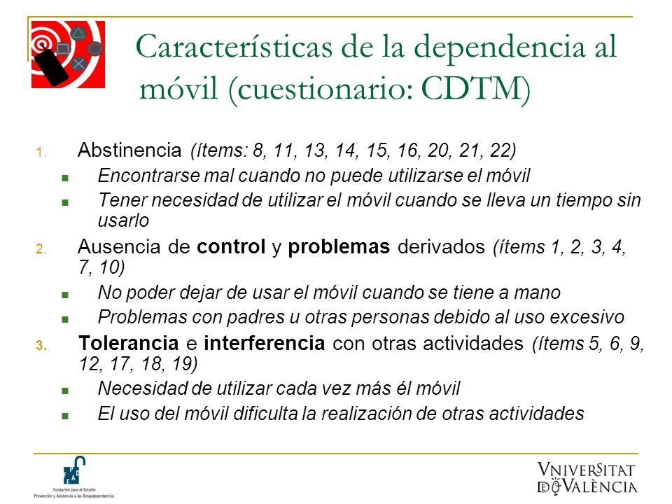 Características de la dependencia al móvil (cuestionario: CDTM)