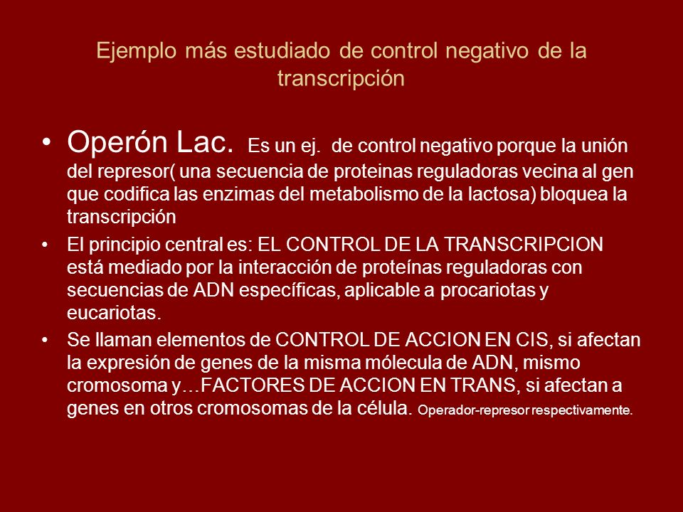 Ejemplo más estudiado de control negativo de la transcripción