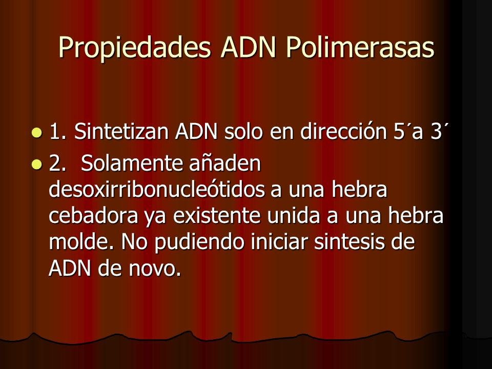 Propiedades ADN Polimerasas