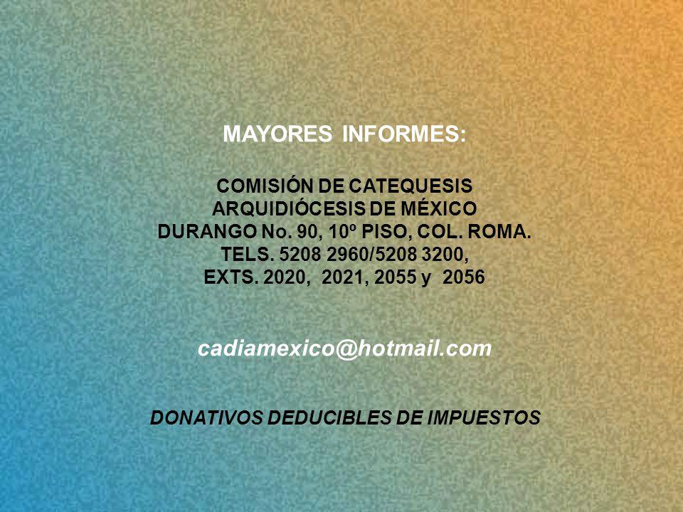 MAYORES INFORMES: cadiamexico@hotmail.com
