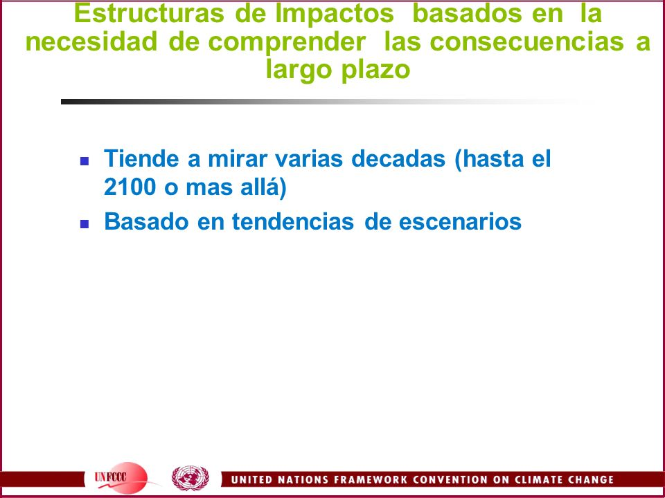 Estructuras de Impactos basados en la necesidad de comprender las consecuencias a largo plazo